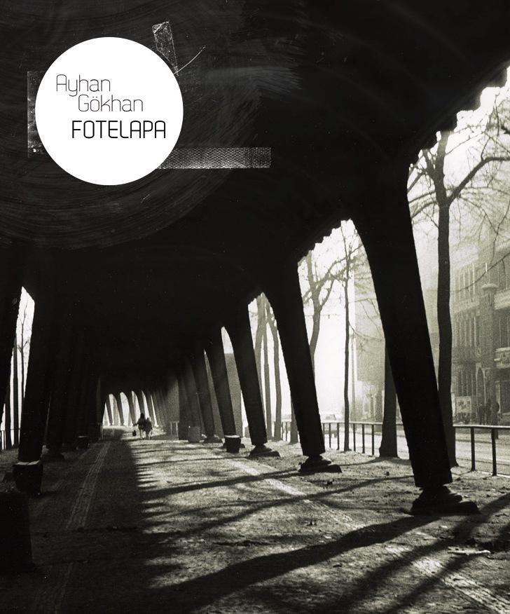 Ayhan Gökhan: Fotelapa (JAK-füzetek 161., Budapest, 2010)